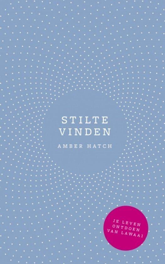 Stilte vinden Amber Hatch