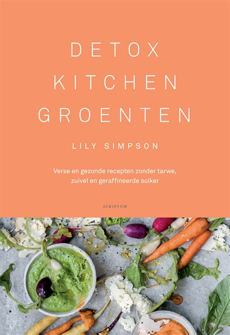 detox, kitchen bible groenten, kookboek