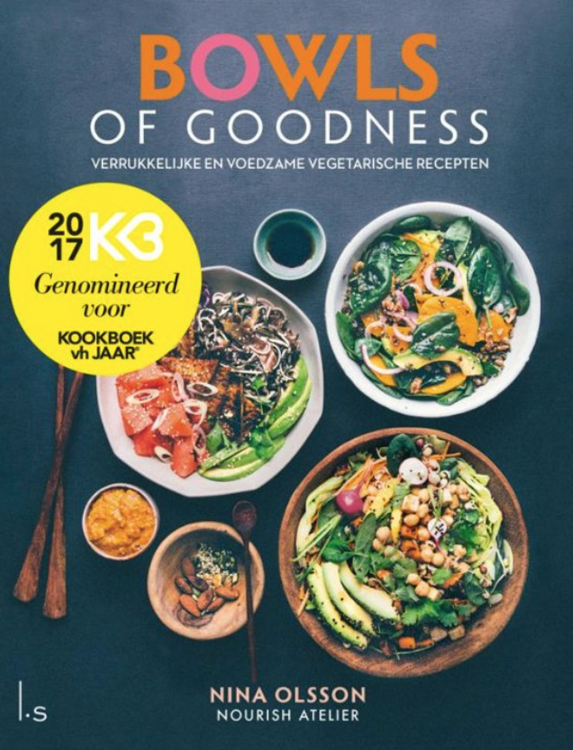 bowls of goodness, nina ollsen, recept, kookboek, nourish atelier