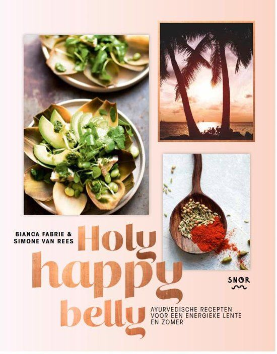 holy happy belly, ayurveda kookboek, bianca fabrie