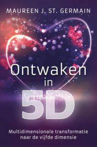 Ontwaken in 5d, dimensie, spiritueel, hogere dimensie