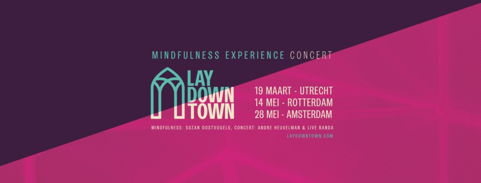 Mindfulness experience concert: LAY DownTown