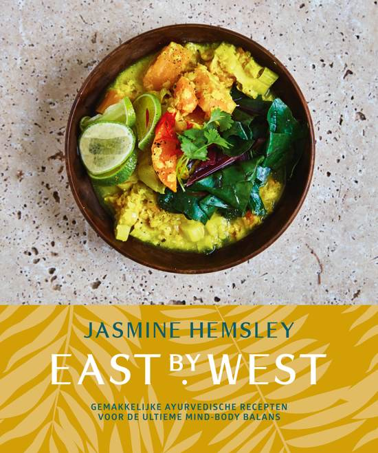 east by west, jasmine hemsley, ayurveda, kookboek