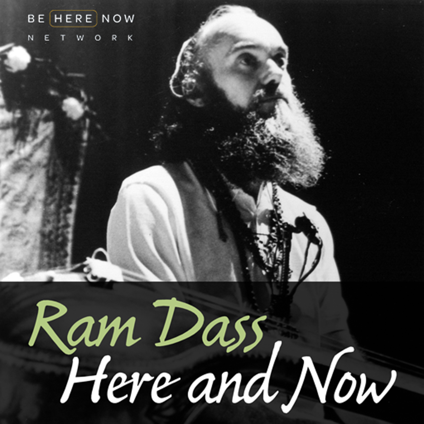 ram dass here and now podcast