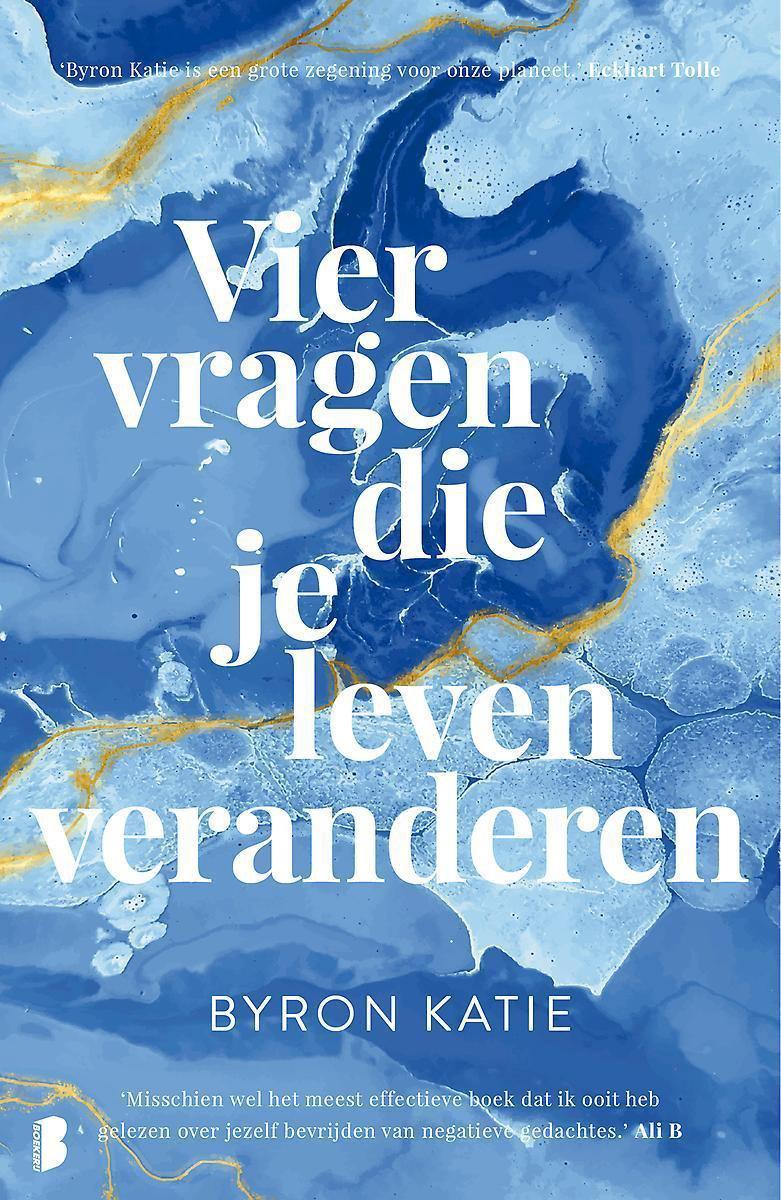 byron katie, the work, vier vragen